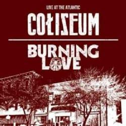 Burning Love - Live at The Atlantic