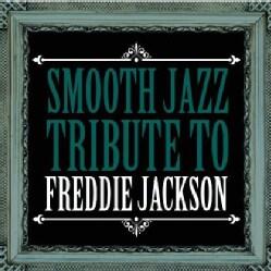 Various - Smooth Jazz Tribute to Freddie Jackson