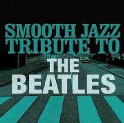 Various - Smooth Jazz Tribute to The Beatles