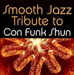 Various - Smooth Jazz Tribute to Con Funk Shun