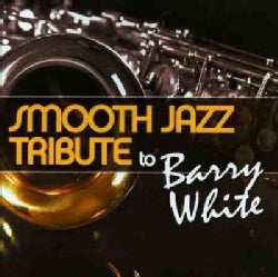 Various - Smooth Jazz Tribute to Barry White