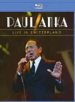 Paul Anka: Live in Switzerland (Blu-ray Disc)