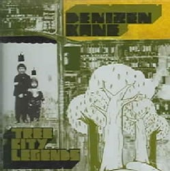 Denizen Kane - Tree City Legends
