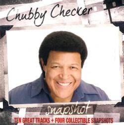 Chubby Checker - Snapshot: Chubby Checker