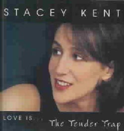 Stacey Kent - Tender Trap
