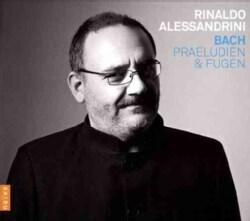 Rinaldo Alessandrini - Bach: Praludien Und Fugen