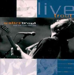 Walter Trout - Live Trout: Recorded at the Tampa Blues Fest: March 2000