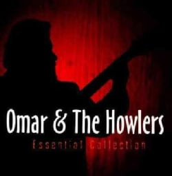 Omar & The Howlers - Essential Collection