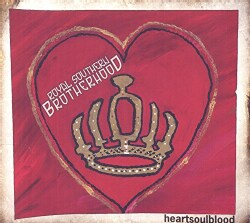 Royal Southern Brotherhood - HeartSoulBlood
