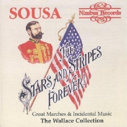Wallace Collection - Sousa: Stars and Stripes Forever