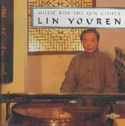 Lin Youren - Music for the Qin Zither