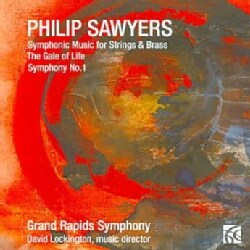 Philip Sawyers - Sawyers: Symphonic Music for Strings & Brass