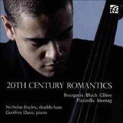 Nicholas Bayley - 20th Century Romantics: Works for Double Bass