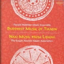 Tianjin Buddhist - Buddhist Music of Tianjin/Naxi Music from Lijiang