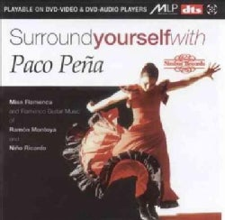 Paco Pena - Surround Yourself with Paco Pena