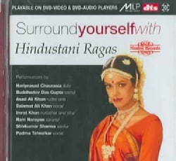 SURROUND YOURSELF WITH HINDUSTANI RAGAS - Surround Yourself with Hindustani Ragas