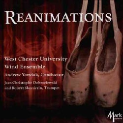 West Chester University Wind Ensemble - Reanimations