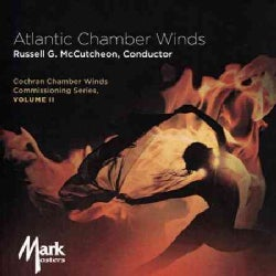 Atlantic Chamber Winds - Cochran Chamber Winds Commissioning Series: Vol. 2