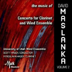 University Of Utah Wind Symphony - The Music of David Maslanka: Vol. 2