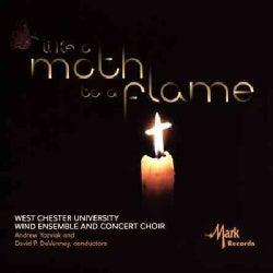 West Chester University Wind Ensemble - Like a Moth to a Flame