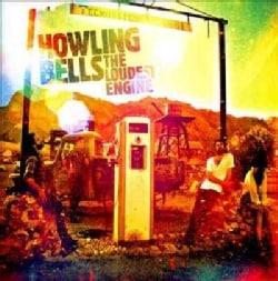 Howling Bells - Loudest Engine