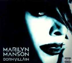 Marilyn Manson - Born Villain (Parental Advisory)