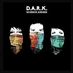 Dark - Science Agrees