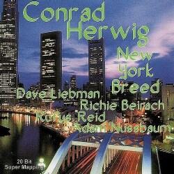 Conrad Herwig - New York Breed