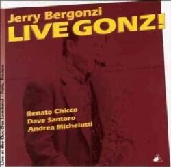 Jerry Bergonzy - Live Gonz