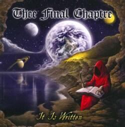 Thee Final Chaptre - It Is Written