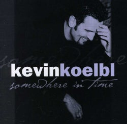 Kevin Koelbl - Somewhere in Time