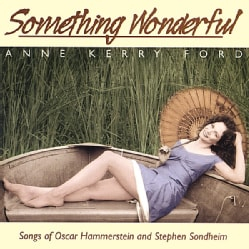 Anne Kerry Ford - Something Wonderful