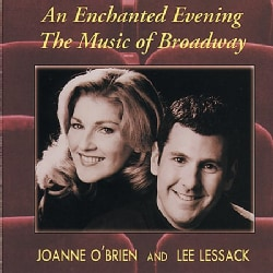L Lessack/J O'brien - An Enchanted Evening: The Music of Broadway