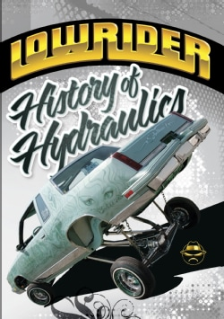 Lowrider History Of Hydraulics (DVD)