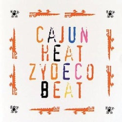 Various - Cajun Heat Zydeco Beat