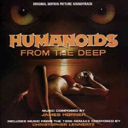 James Horner - Humanoids from the Deep (OST)