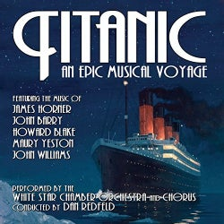 White Star Chamber Orchestra - Titanic: An Epic Musical Voyage (OST)