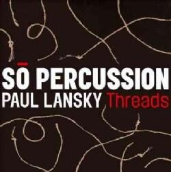 So Percussion - So Percussion & Paul Lansky: Threads
