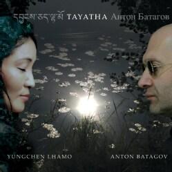 Yungchen Lhamo - Tayatha