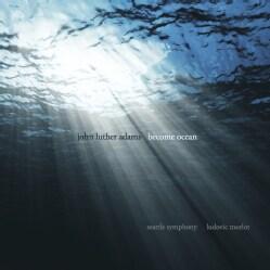 Ludovic Morlot - Adams: Become Ocean