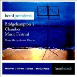 Various - BCMF Premieres: Bridgehampton Chamber Music Festival