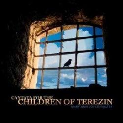 Mary Ann Joyce-Walter - Joyce-Walter: Cantata for the Children of Terezin