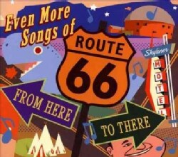 Various - Even More Songs Of Route 66: From Here To There