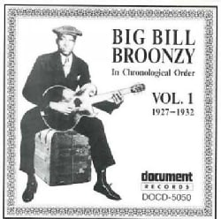 Big Bill Broonzy - Big Bill Broonzy: Vol. 1: 1927-1932