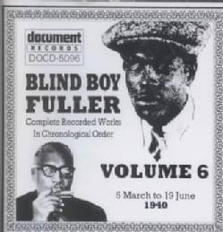 Blind Boy Fuller - Blind Boy Fuller: Vol. 6: 1940