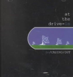 At The Drive-In - In/Casino/Out