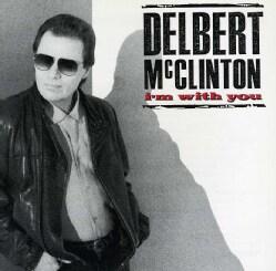 Delbert McClinton - I'M With You