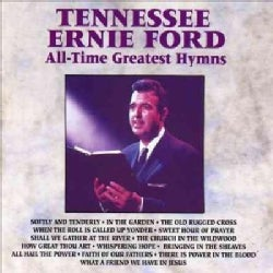 Tennessee Ernie Ford - All Time Greatest Hymns