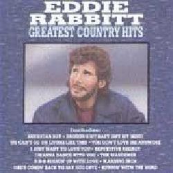Eddie Rabbitt - Eddie Rabbitt Greatest Country Hits
