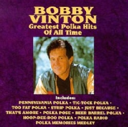 Bobby Vinton - Greatest Polka Hits of All Time